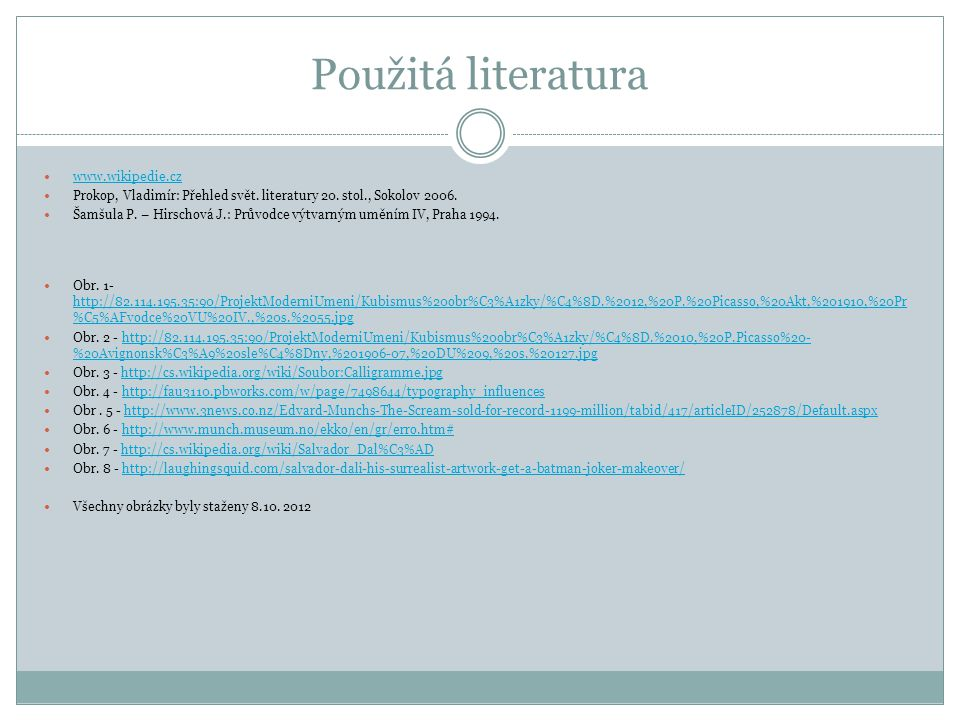 Použitá literatura www.wikipedie.cz