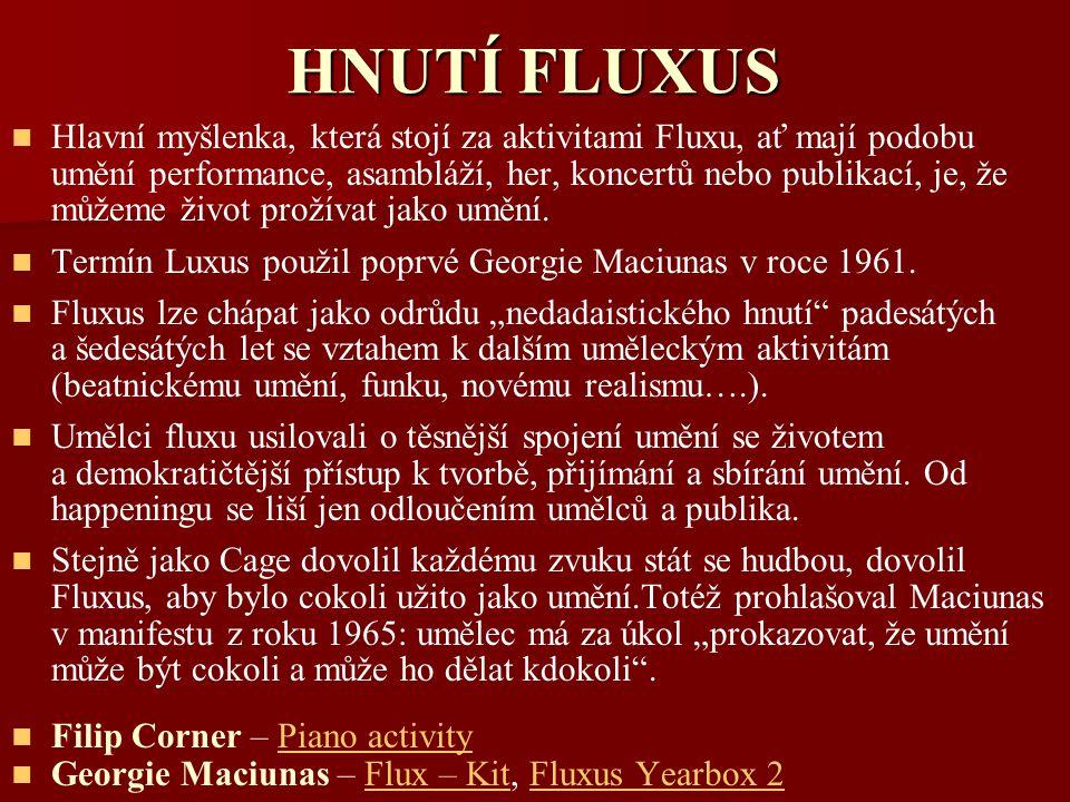 HNUTÍ FLUXUS