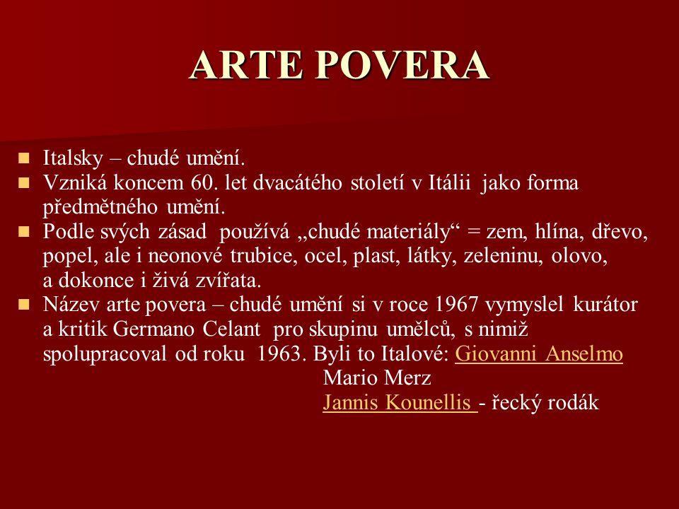 ARTE POVERA Italsky – chudé umění.