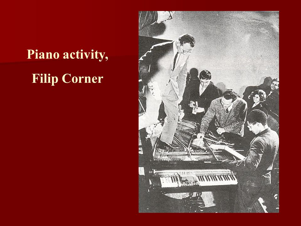 Piano activity, Filip Corner