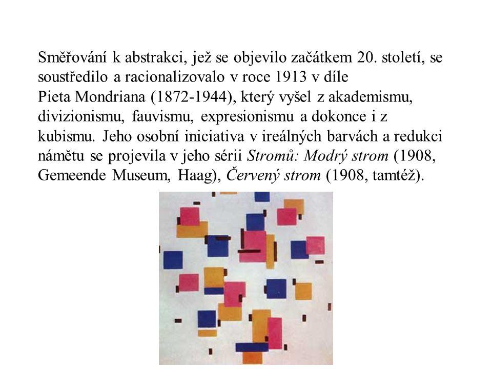 Směřování k abstrakci, jež se objevilo začátkem 20