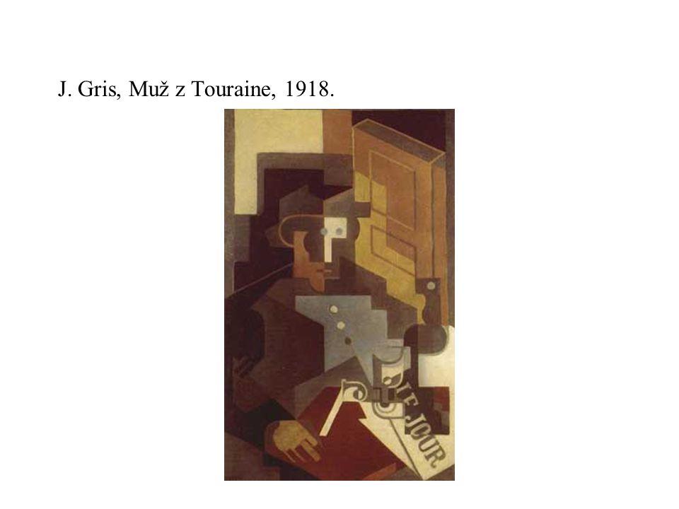 J. Gris, Muž z Touraine, 1918.