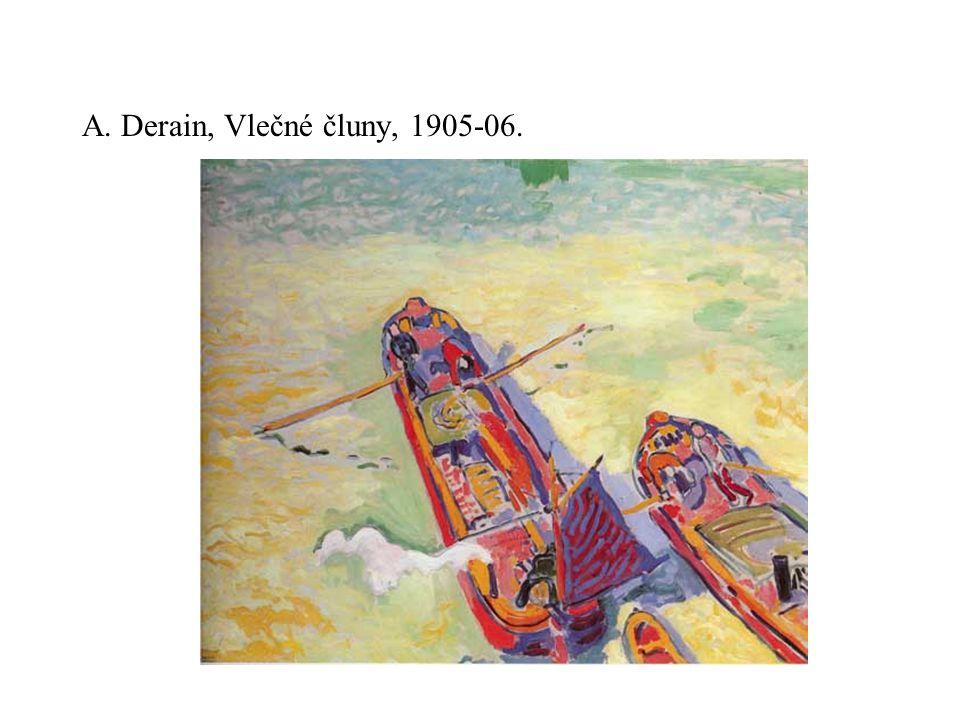 A. Derain, Vlečné čluny, 1905-06.