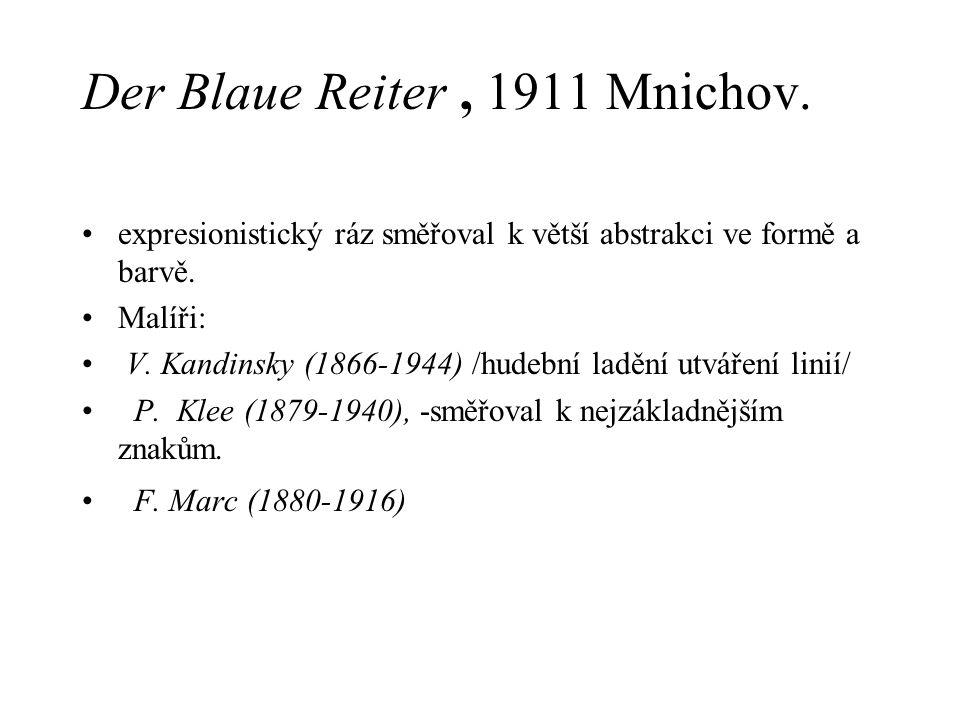 Der Blaue Reiter , 1911 Mnichov.