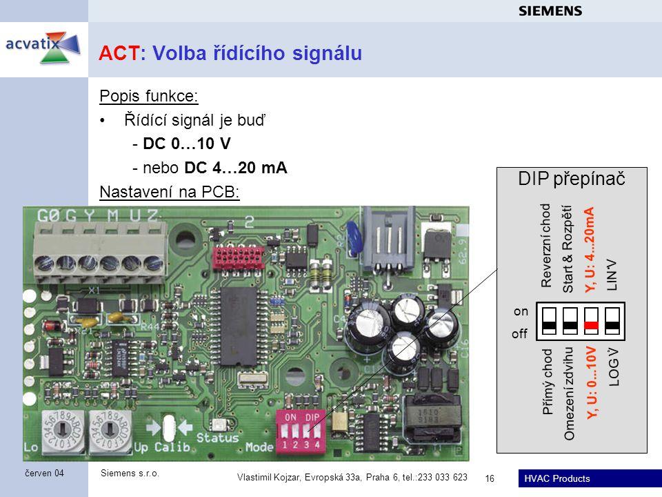 ACT: Volba řídícího signálu