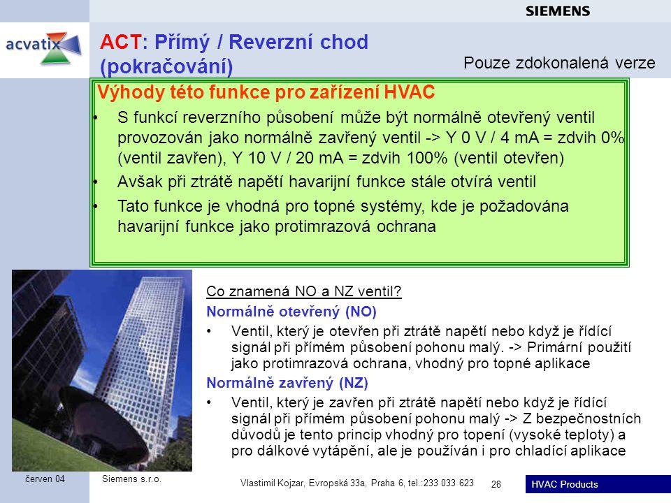 ACT: Přímý / Reverzní chod (pokračování)