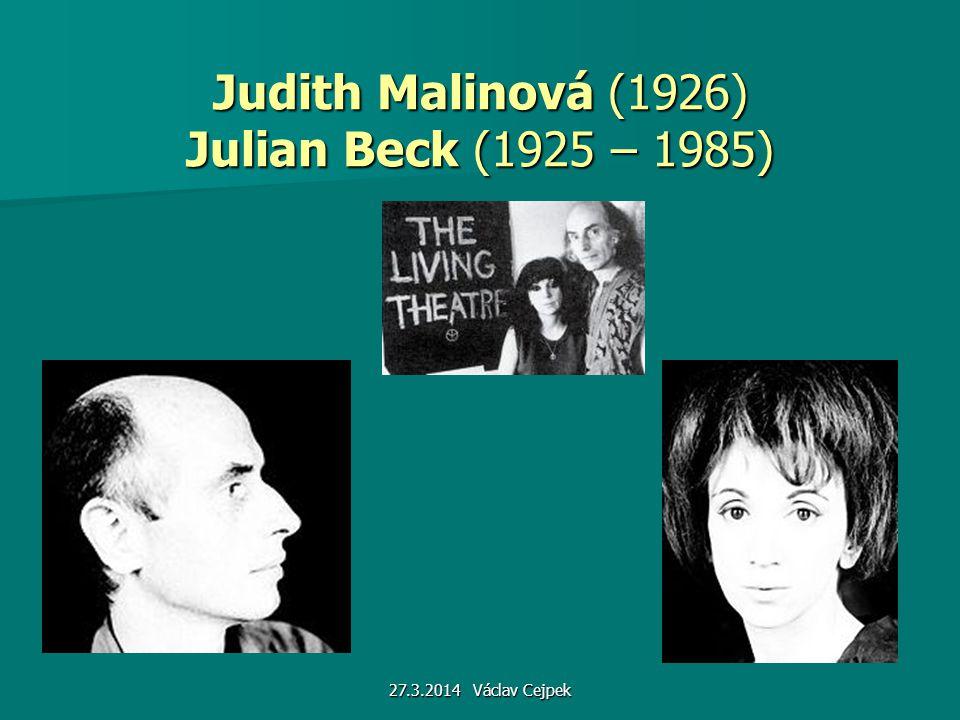 Judith Malinová (1926) Julian Beck (1925 – 1985)