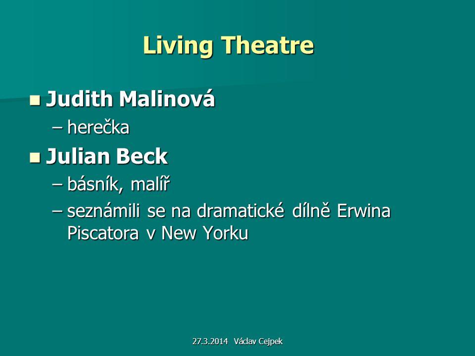 Living Theatre Judith Malinová Julian Beck herečka básník, malíř