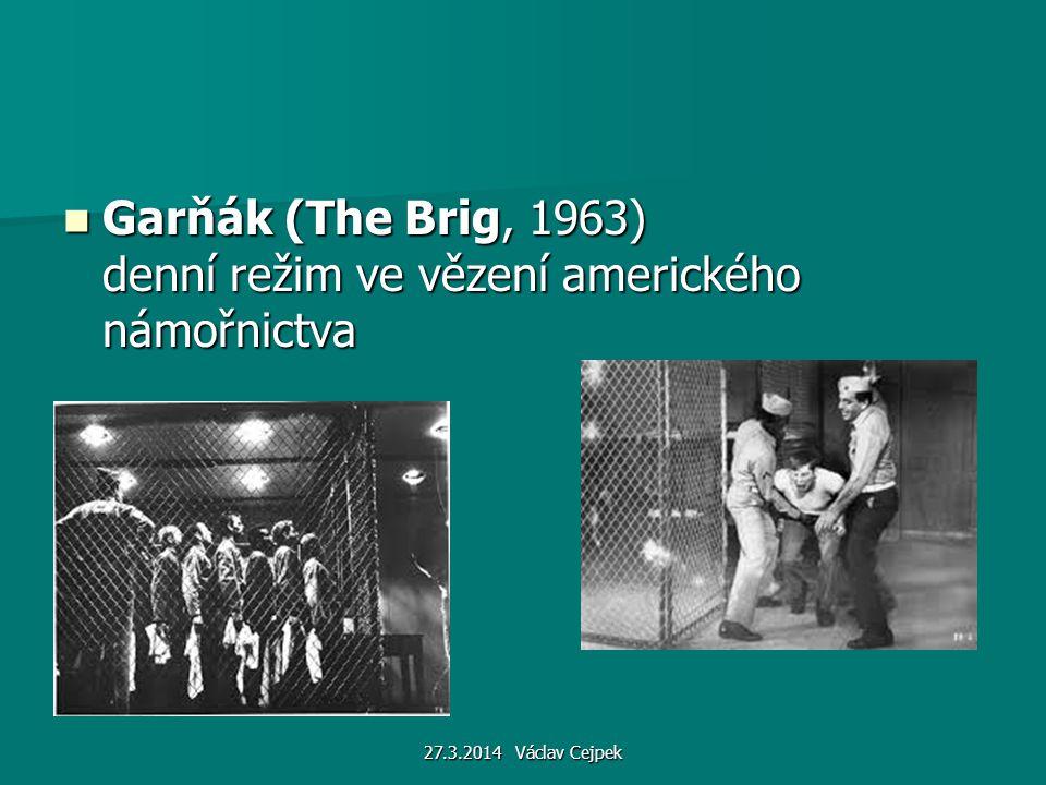 Garňák (The Brig, 1963) denní režim ve vězení amerického námořnictva