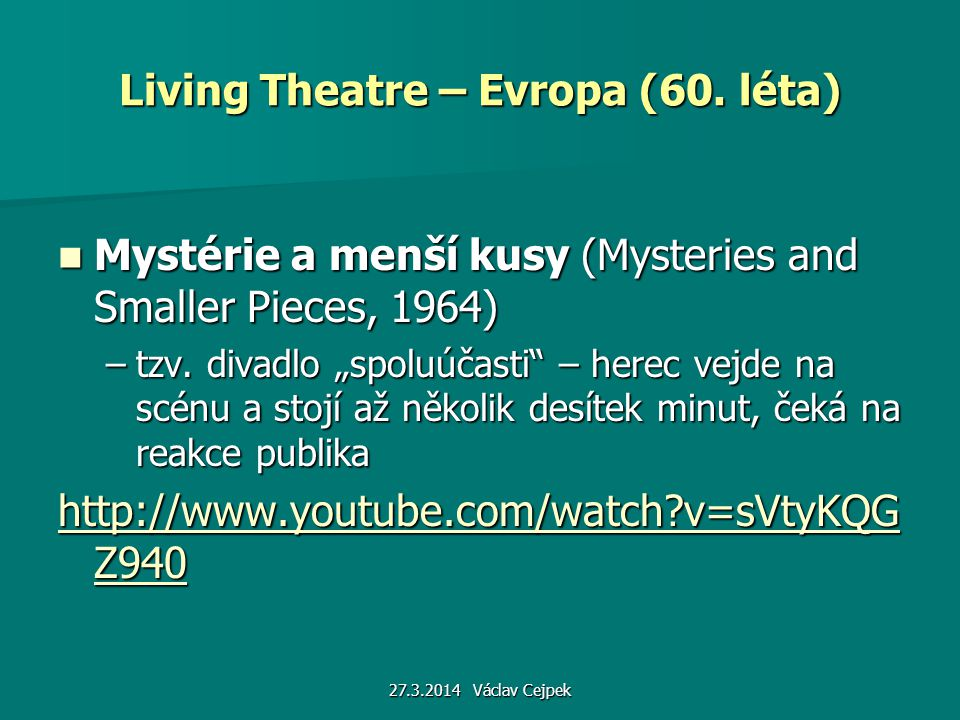 Living Theatre – Evropa (60. léta)