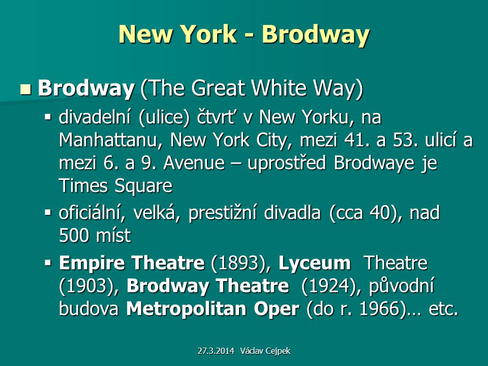 New York - Brodway Brodway (The Great White Way)