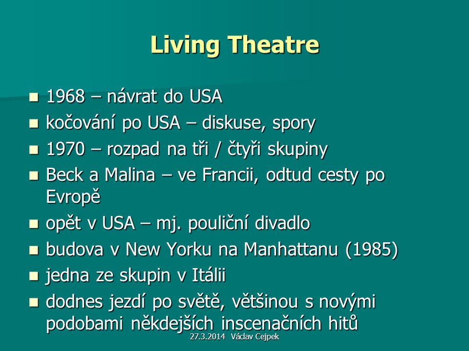 Living Theatre 1968 – návrat do USA kočování po USA – diskuse, spory