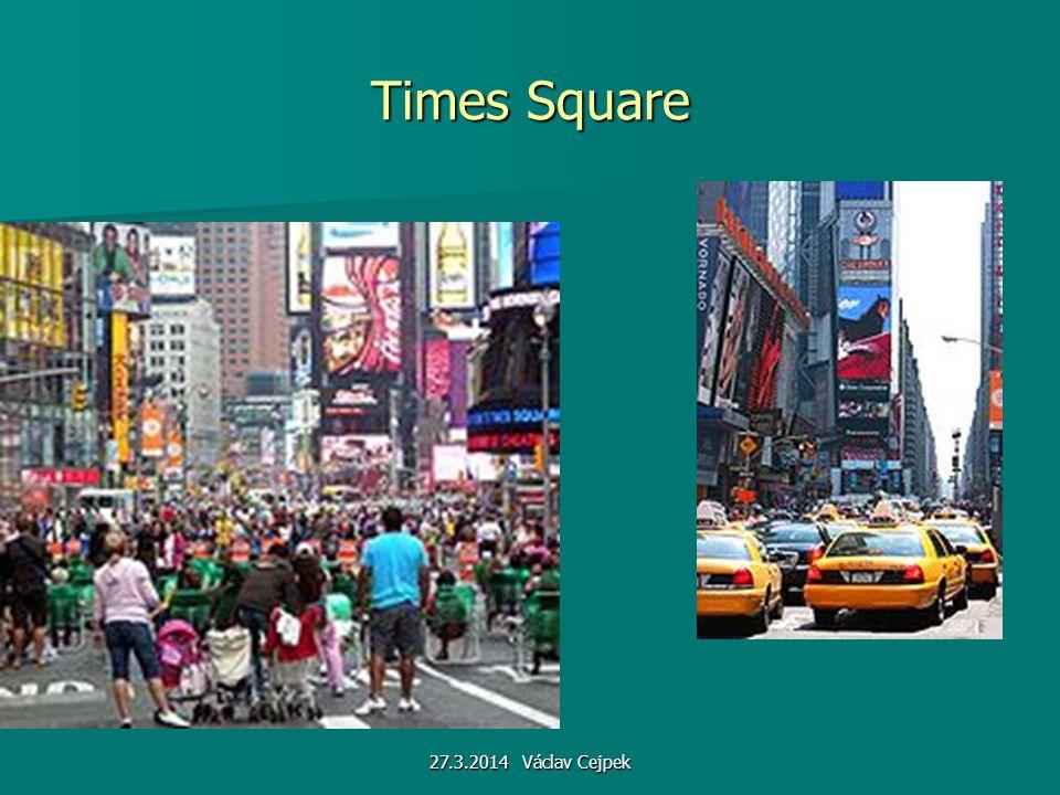 Times Square 27.3.2014 Václav Cejpek