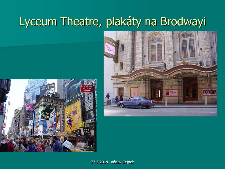Lyceum Theatre, plakáty na Brodwayi