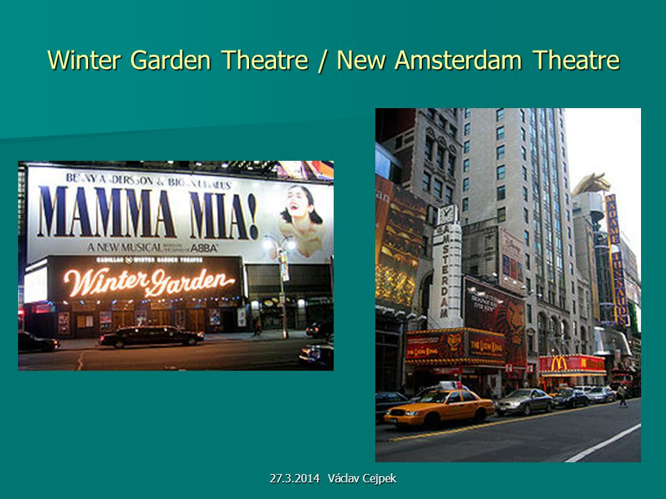 Winter Garden Theatre / New Amsterdam Theatre