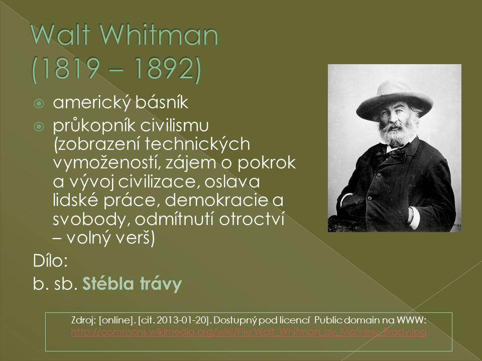 Walt Whitman (1819 – 1892) americký básník
