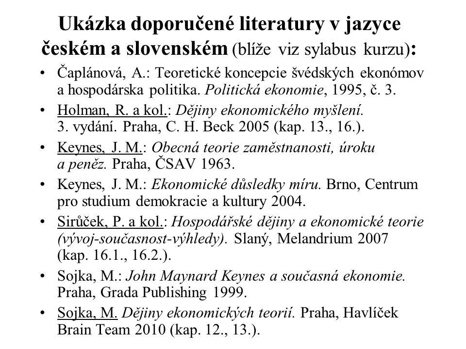 Ukázka doporučené literatury v jazyce českém a slovenském (blíže viz sylabus kurzu):
