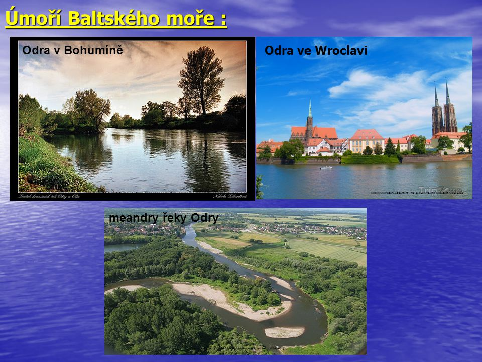 Úmoří Baltského moře : Odra v Bohumíně Odra ve Wroclavi