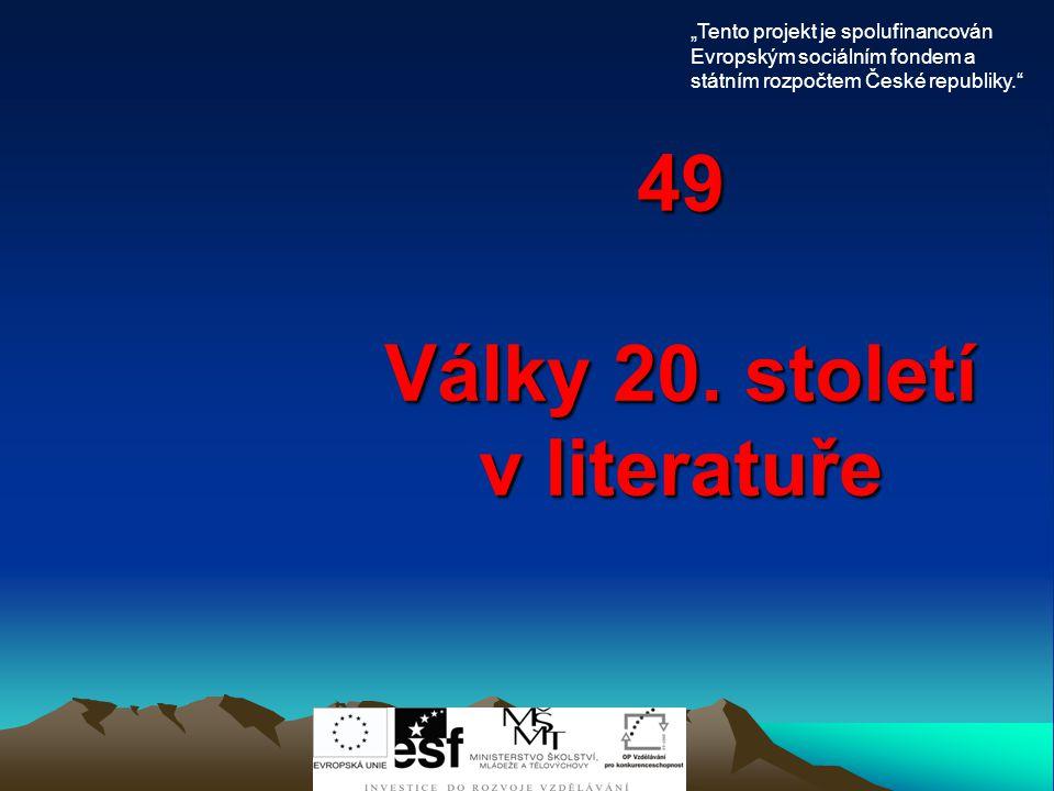 49 Války 20. století v literatuře