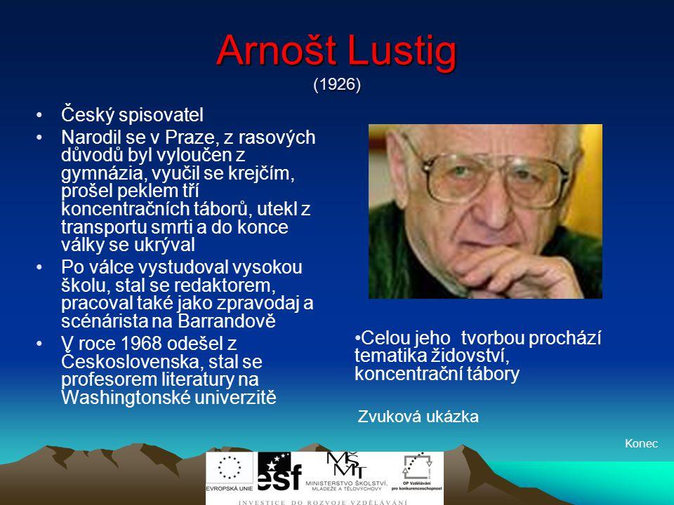 Arnošt Lustig (1926) Český spisovatel