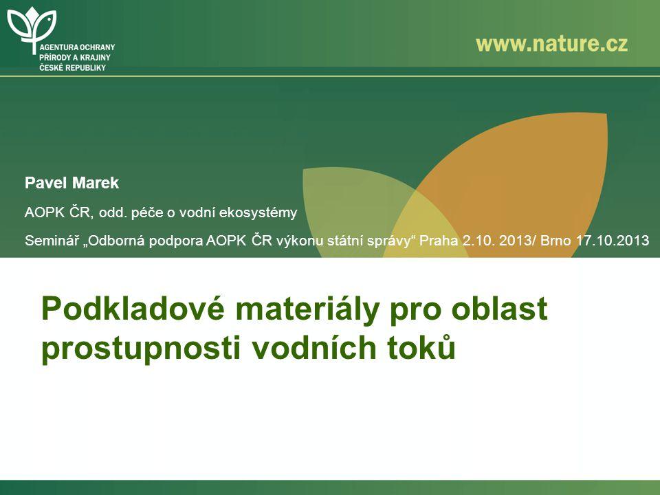 Podkladové materiály pro oblast prostupnosti vodních toků
