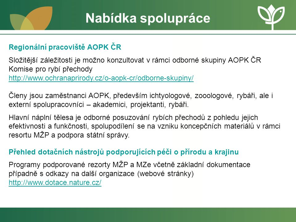 Nabídka spolupráce Regionální pracoviště AOPK ČR