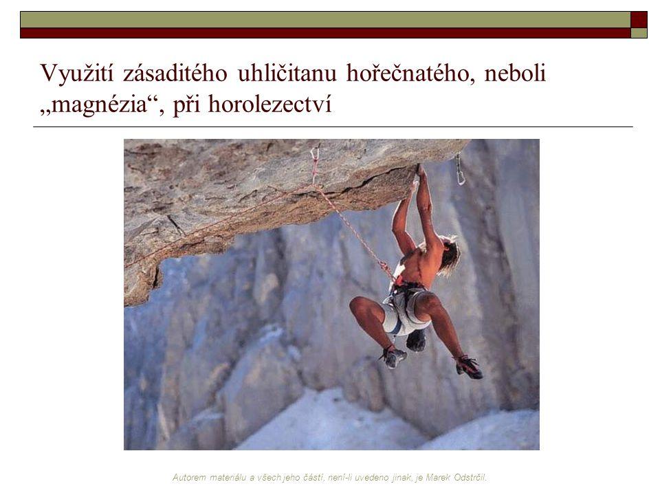 """Využití zásaditého uhličitanu hořečnatého, neboli """"magnézia , při horolezectví"""