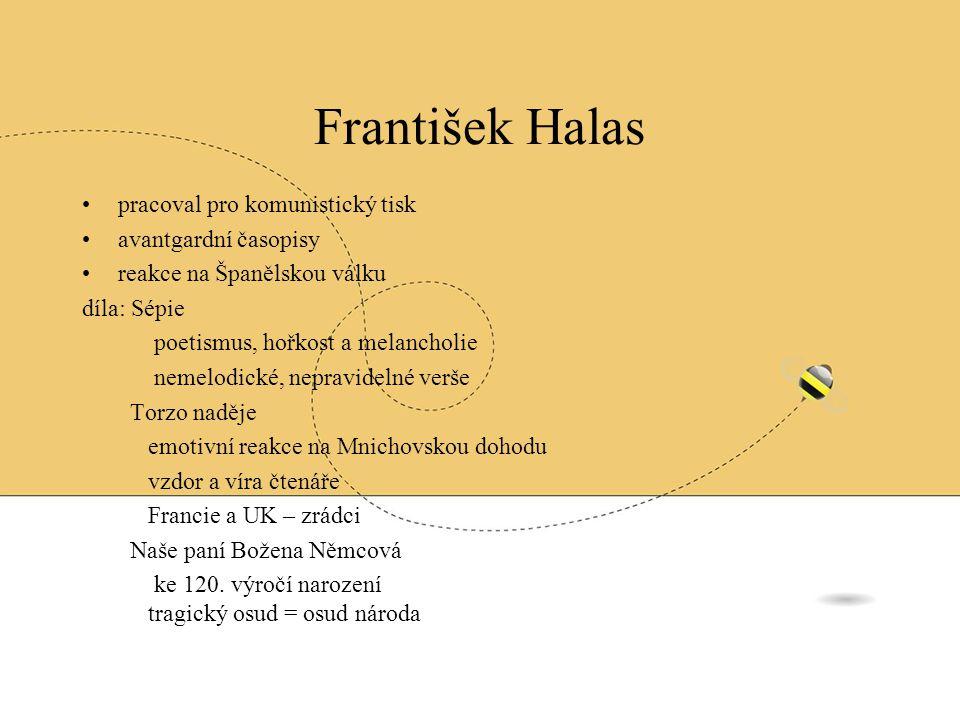 František Halas pracoval pro komunistický tisk avantgardní časopisy