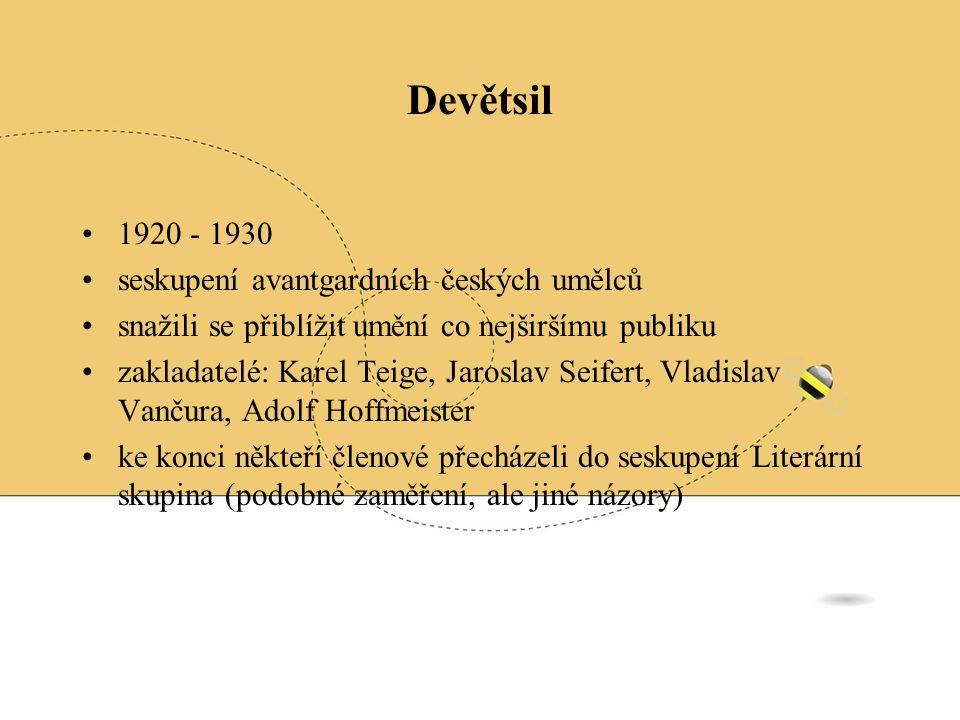 Devětsil 1920 - 1930 seskupení avantgardních českých umělců