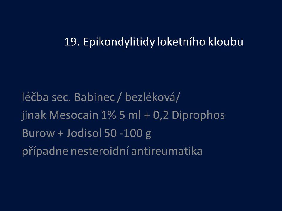 19. Epikondylitidy loketního kloubu