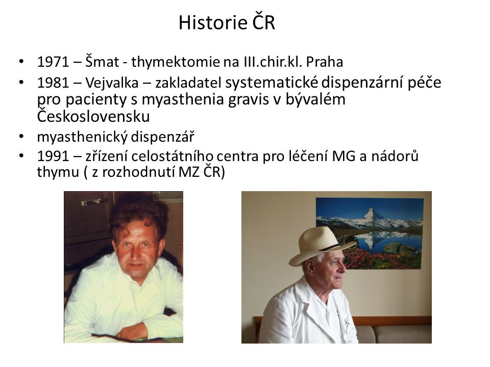 Historie ČR 1971 – Šmat - thymektomie na III.chir.kl. Praha