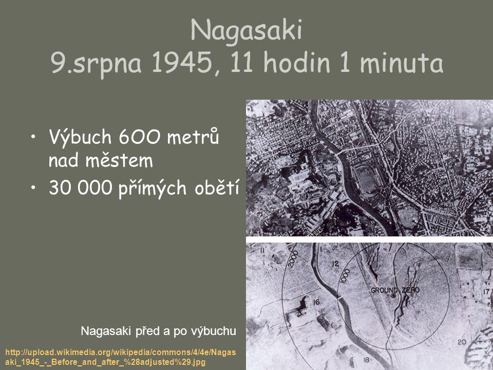 Nagasaki 9.srpna 1945, 11 hodin 1 minuta