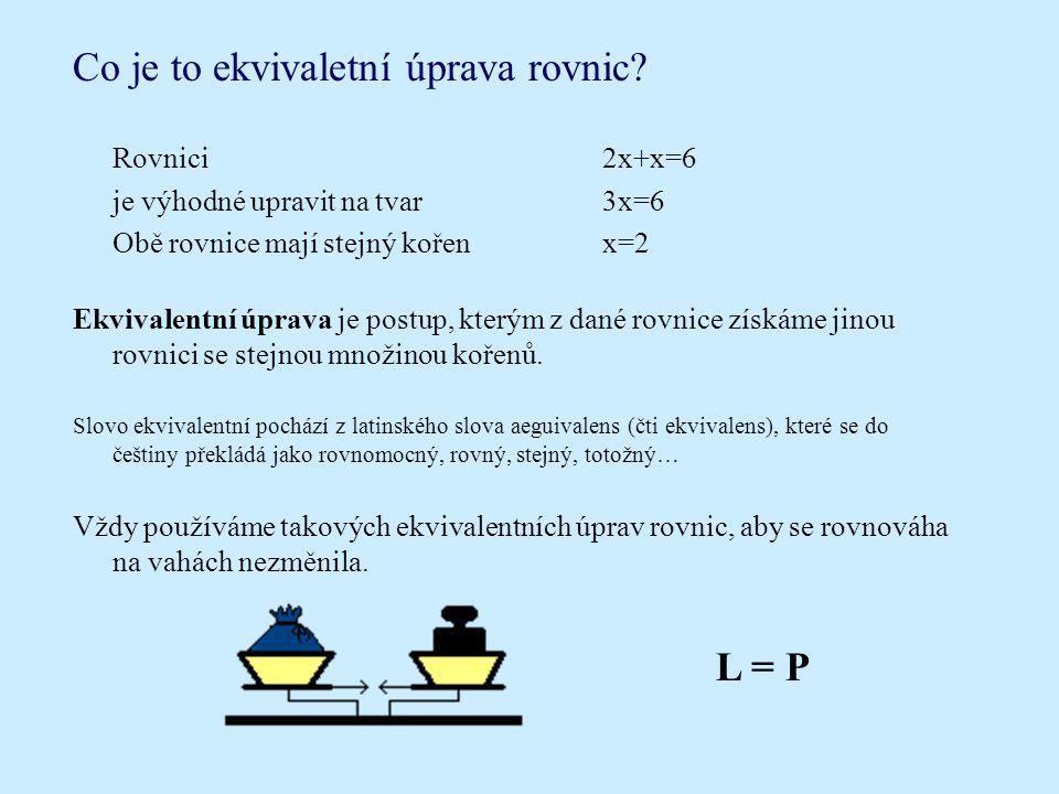 Co je to ekvivaletní úprava rovnic