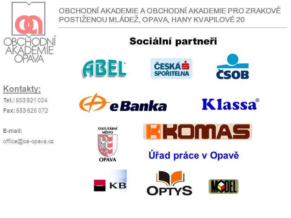 Sociální partneři Úřad práce v Opavě Kontakty: