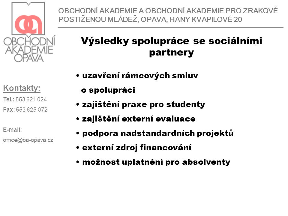 Výsledky spolupráce se sociálními partnery