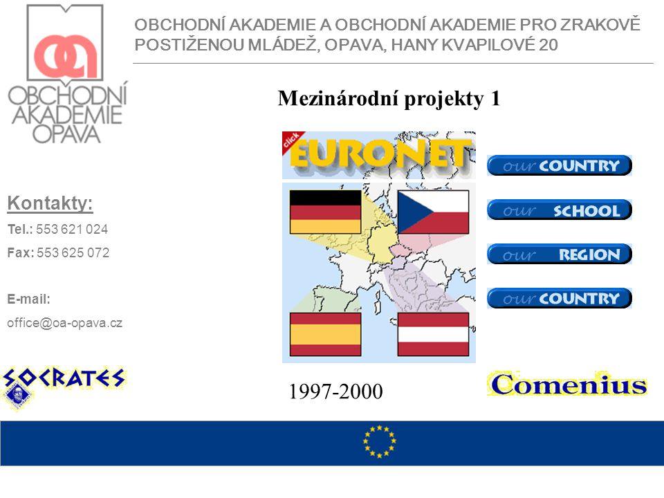 Mezinárodní projekty 1 1997-2000 Kontakty: