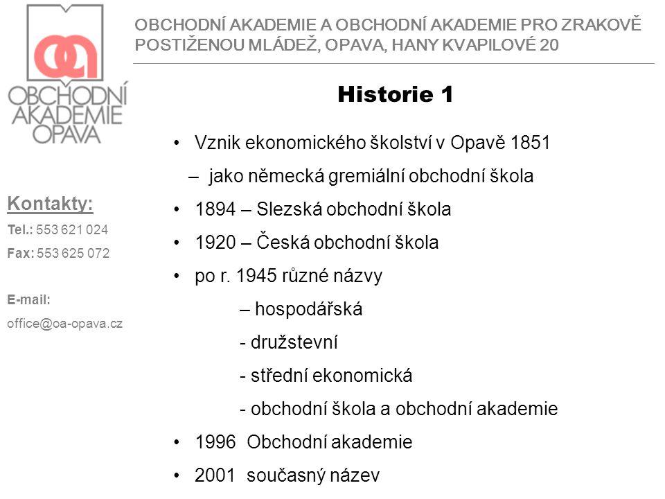Historie 1 Vznik ekonomického školství v Opavě 1851