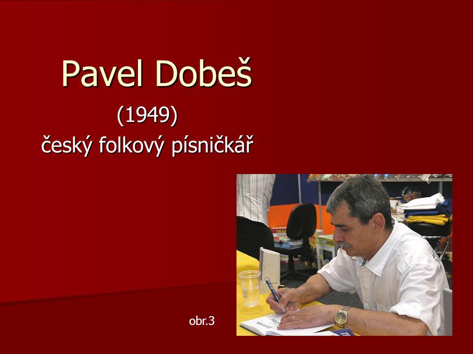 (1949) český folkový písničkář