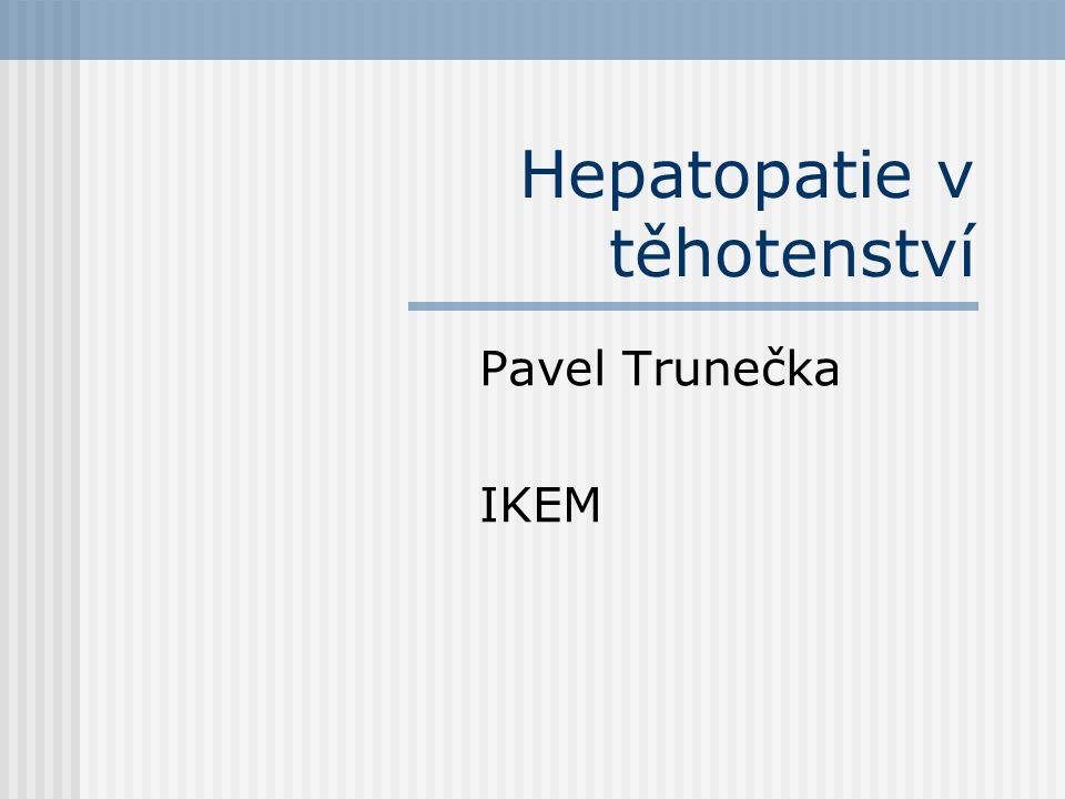 Hepatopatie v těhotenství