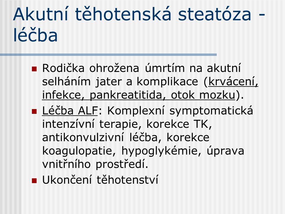 Akutní těhotenská steatóza - léčba
