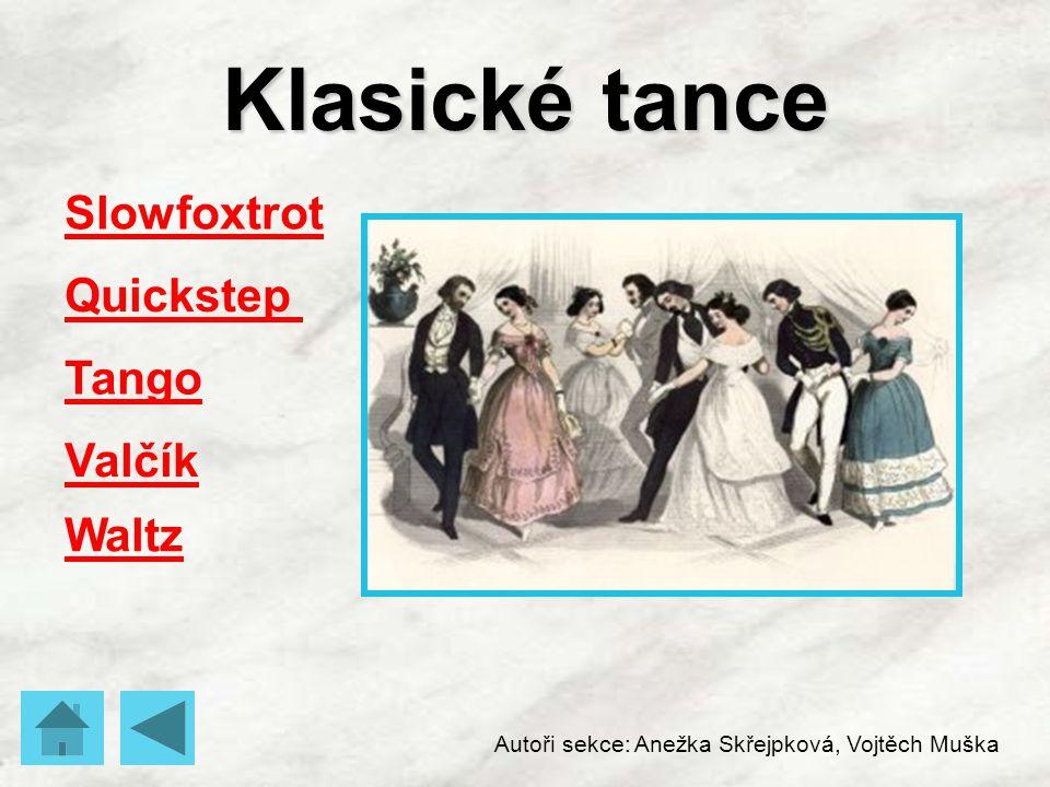 Klasické tance Slowfoxtrot Quickstep Tango Valčík Waltz