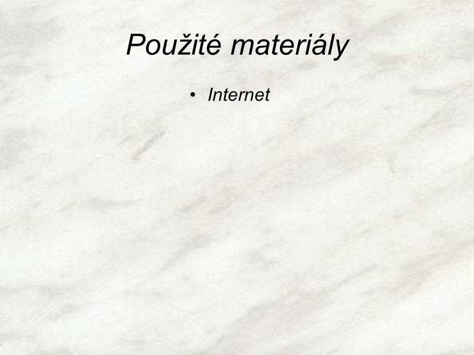 Použité materiály Internet