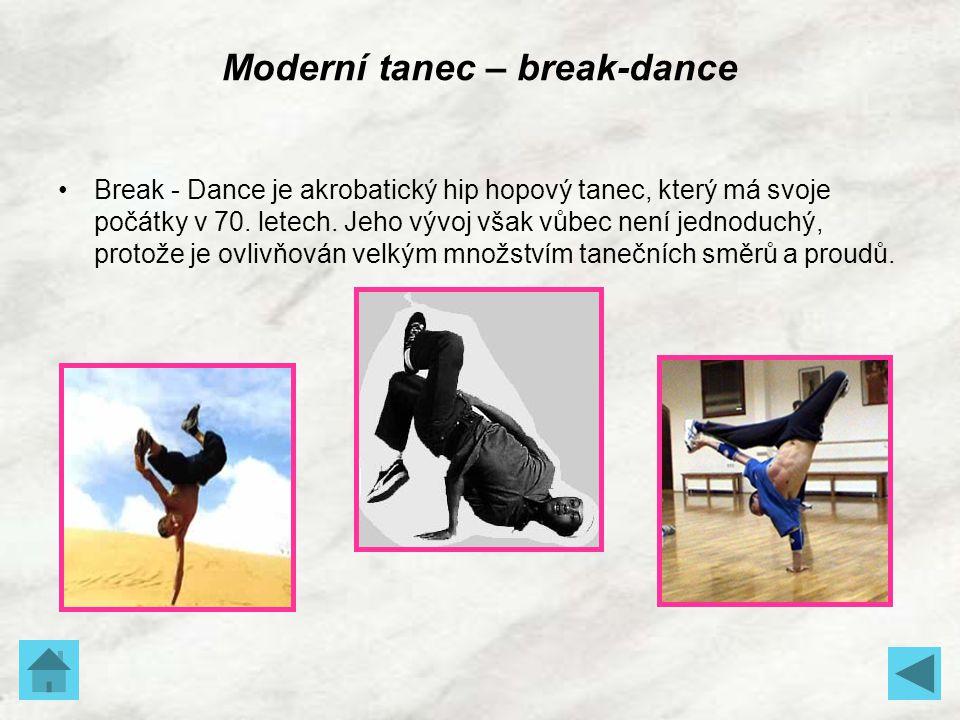 Moderní tanec – break-dance