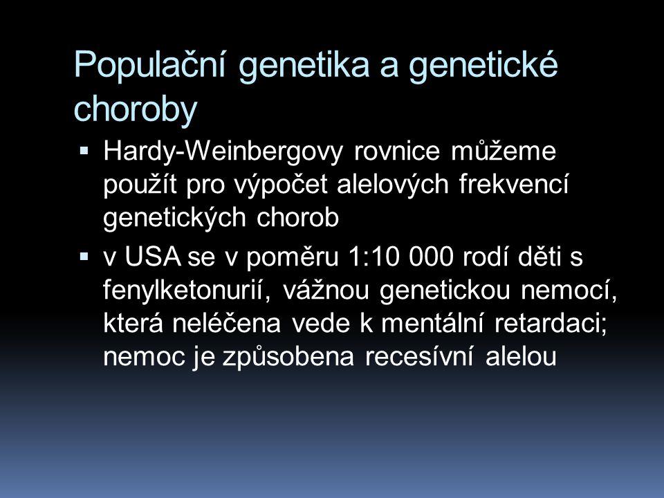 Populační genetika a genetické choroby