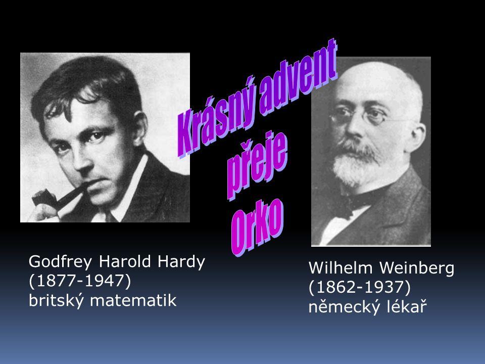 Krásný advent přeje Orko Godfrey Harold Hardy Wilhelm Weinberg