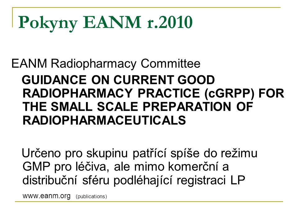 Pokyny EANM r.2010 EANM Radiopharmacy Committee