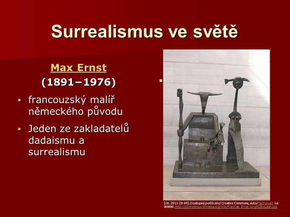 Surrealismus ve světě Max Ernst (1891−1976)