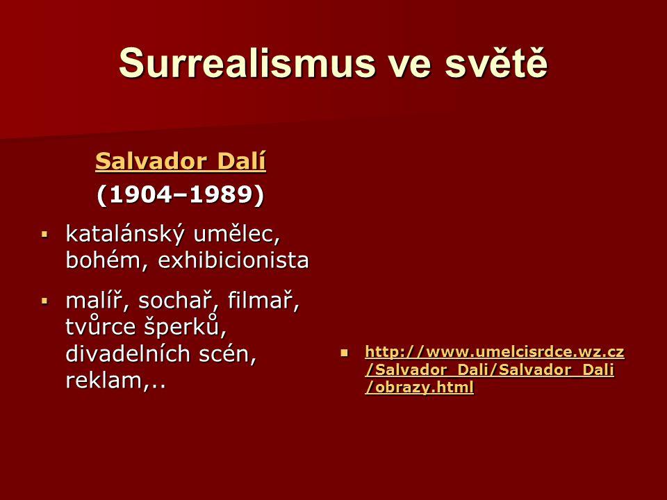 Surrealismus ve světě Salvador Dalí (1904–1989)