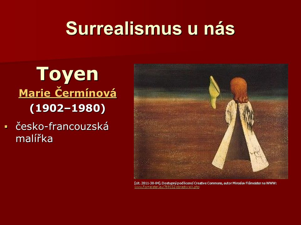 Surrealismus u nás Toyen Marie Čermínová (1902–1980)
