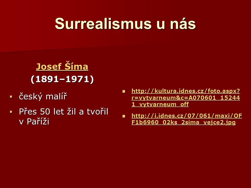 Surrealismus u nás Josef Šíma (1891–1971) český malíř